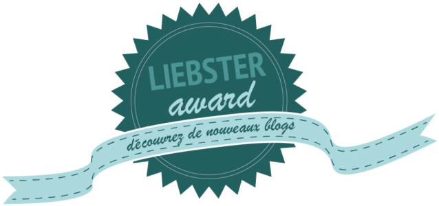 Ma nomination au Liebster Award...